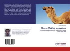 Cheese Making Innovation的封面