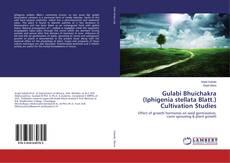 Bookcover of Gulabi Bhuichakra (Iphigenia stellata Blatt.) Cultivation Studies