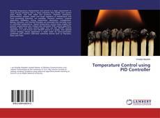 Bookcover of Temperature Control using PID Controller