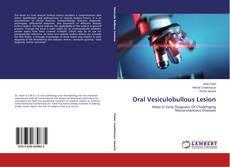 Couverture de Oral Vesiculobullous Lesion