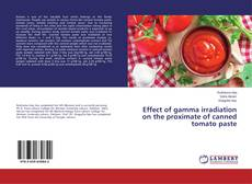 Copertina di Effect of gamma irradiation on the proximate of canned tomato paste