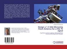 Couverture de Design a 1.3 GHz Microstrip Patch Antenna for a PAL TV signal