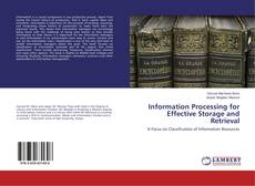 Bookcover of Information Processing for Effective Storage and Retrieval