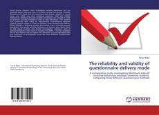 Bookcover of The reliability and validity of questionnaire delivery mode