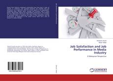 Borítókép a  Job Satisfaction and Job Performance in Media Industry - hoz