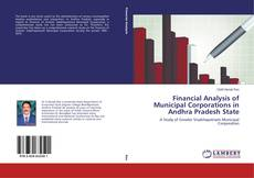 Bookcover of Financial Analysis of Municipal Corporations in Andhra Pradesh State