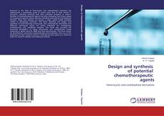 Borítókép a  Design and synthesis of potential chemotherapeutic agents - hoz