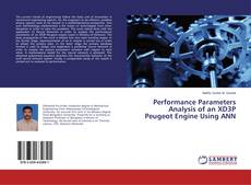 Bookcover of Performance Parameters Analysis of an XD3P Peugeot Engine Using ANN