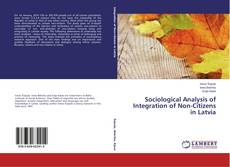 Copertina di Sociological Analysis of Integration of Non-Citizens in Latvia