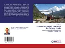 Bookcover of Statistical Analysis of Failure in Railway Tracks