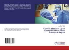 Borítókép a  Current Status of Open Retroperitoneal Aortic Aneurysm Repair - hoz