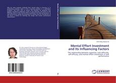 Bookcover of Mental Effort Investment and Its Influencing Factors