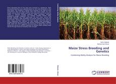 Bookcover of Maize Stress Breeding and Genetics