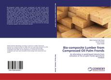 Copertina di Bio-composite Lumber from Compressed Oil Palm Fronds