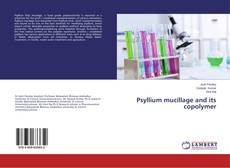 Bookcover of Psyllium mucillage and its copolymer
