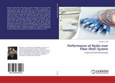 Performance of Radio over Fiber (RoF) System的封面