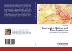 Bookcover of Regenerative Medicine and Tissue Engineering