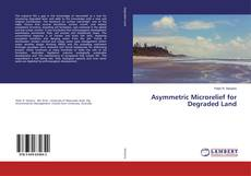 Portada del libro de Asymmetric Microrelief for Degraded Land