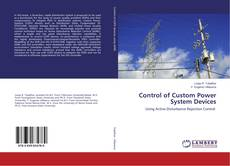 Bookcover of Control of Custom Power System Devices