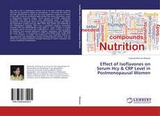 Buchcover von Effect of Isoflavones on Serum Hcy & CRP Level in Postmenopausal Women