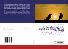 Copertina di Hedging Expressions in English and Persian MA and PhD Theses