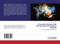 A Scalable Wireless LAN Monitoring And Auditing Scheme kitap kapağı
