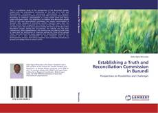 Bookcover of Establishing a Truth and Reconciliation Commission in Burundi