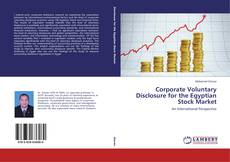 Corporate Voluntary Disclosure for the Egyptian Stock Market的封面