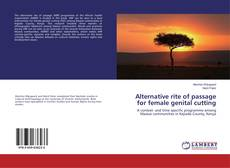 Bookcover of Alternative rite of passage for female genital cutting