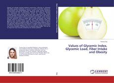 Capa do livro de Values of Glycemic Index, Glycemic Load, Fiber Intake and Obesity
