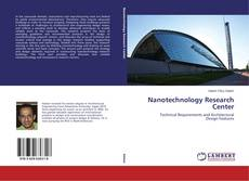 Bookcover of Nanotechnology Research Center
