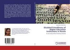 Buchcover von Disabled Friendliness of Higher Education Institutions in Kerala