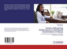 Portada del libro de Factors Influencing Performance in Shorthand Examinations in Kenya