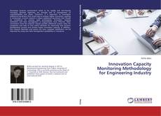 Bookcover of Innovation Capacity Monitoring Methodology for Engineering Industry