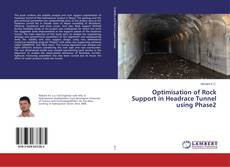 Couverture de Optimisation of Rock Support in Headrace Tunnel using Phase2