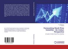 Copertina di Forecasting Stock Price Volatility - An Indian Perspective