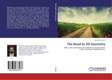 Bookcover of The Road to 3D Geometry