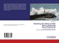 Bookcover of Modeling the Effect of Ribb Dam in Reducing Flood Magnitude