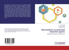 Bookcover of Quinazolines as potential bioactive agents
