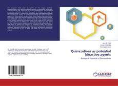 Quinazolines as potential bioactive agents的封面