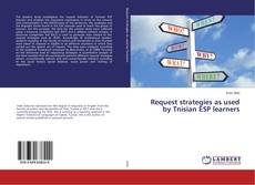 Capa do livro de Request strategies as used by Tnisian ESP learners