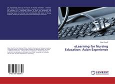 Обложка eLearning for Nursing Education: Asian Experience