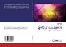 Borítókép a  Ideal Convergent Sequence Spaces On Linear Operators - hoz
