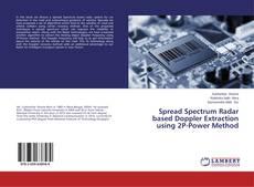 Bookcover of Spread Spectrum Radar based Doppler Extraction using 2P-Power Method