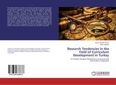 Research Tendencies in the Field of Curriculum Development in Turkey kitap kapağı