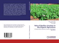 Bookcover of Role of Bacillus circulans in Bio-Organic Agriculture