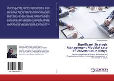 Capa do livro de Significant Strategic Management Model;A case of Universities in Kenya