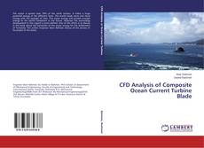 Bookcover of CFD Analysis of Composite Ocean Current Turbine Blade