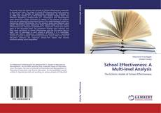 Bookcover of School Effectiveness: A Multi-level Analysis