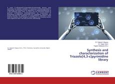 Copertina di Synthesis and characterization of Triazolo[4,3-c]pyrimidine library